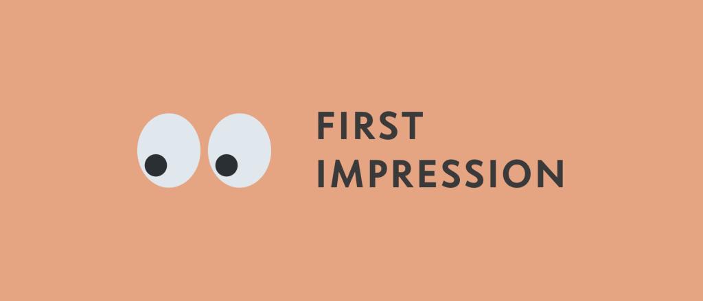 Bildergebnis für first impressions